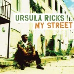 Ursula Ricks - My Street Lo-Res Cover