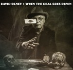 David Olney - When the Deal Goes Down - cd art