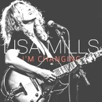 Lisa Mills - I'm Changing - Lo-Res Cover
