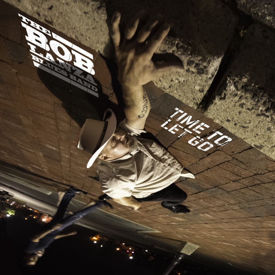 Bob Lanza - Time To Let Go - CD Cover