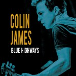 Colin James Blue Highways Hi-Res Cover